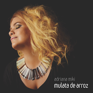 http://makelyka.com.br/wp-content/uploads/2014/09/Mulata-de-Arroz-Adriana-Miki1.jpg