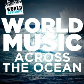 http://makelyka.com.br/wp-content/uploads/2014/09/World-Music-Across-the-Ocean.jpg